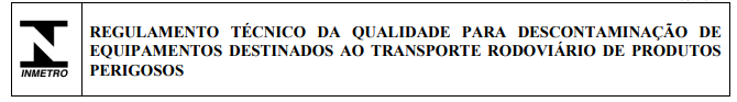 Representa o modelo do selo do regulamento técnico da qualidade para descontaminação de equipamentos destinados ao transporte rodoviário de produtos perigosos.