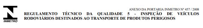 Imagem representativa do regulamento da qualidade 5 - Inspeção de veículos rodoviários destinados ao transportes de produtos perigosos.