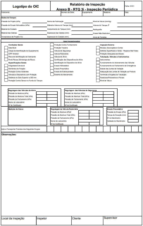 ANEXO B - RELATÓRIO DE INSPEÇÃO E SUPLEMENTO DE RELATÓRIO (MODELOS)