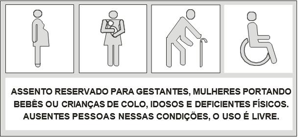 Ilustrações que se referem à instalação de adesivos específicos nos bancos preferenciais reservados para gestantes, mulheres portando bebês ou crianças de colo, idosos e deficientes físicos. Ausentes pessoas nessas condições, o uso é livre.