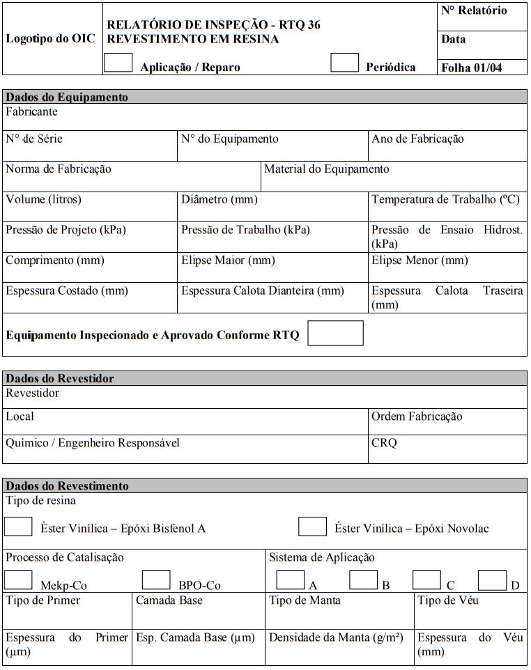 ANEXO C - RELATÓRIO DE INSPEÇÃO E SUPLEMENTO DE RELATÓRIO - RESINA (MODELO)